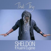 That Ting — Sheldon, Kuami Eugene