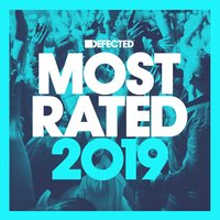 Defected Presents Most Rated 2019 — сборник