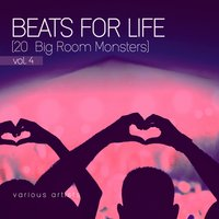 Beats For Life, Vol. 4 (20 Big Room Monsters) — сборник