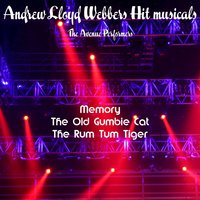 Andrew Lloyd Webbers Hit Musicals — The Avenue Performers