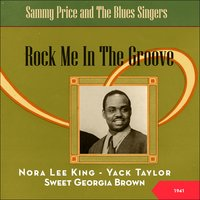 Rock Me In The Groove - Sammy Price and The Blues Singers — сборник