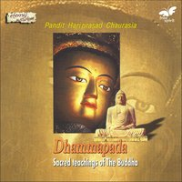 Dhammapada - Sacred Teachings of the Buddha — Hariprasad Chaurasia, Rajesh Dubey