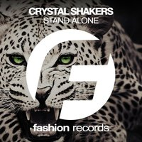 Stand Alone — Crystal Shakers