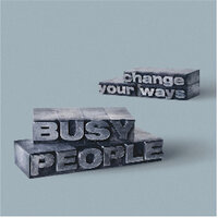 Change Your Way — Busy People