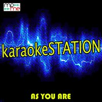 As You Are — Karaoke Station