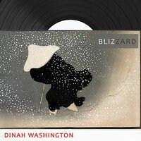 Blizzard — Dinah Washington, Dinah Washington & Brook Benton