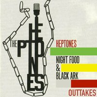 The Heptones Night Food and Black Ark Outtakes — The Heptones, Heptones, Harry J
