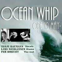 Ode to May — Ocean Whip