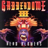Gabberdome, Vol. 3 (Head Blowers) — сборник