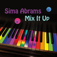 Mix It Up — Sima Abrams