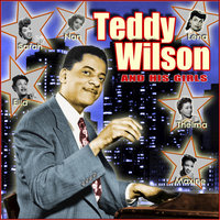 Teddy & His Girls — Teddy Wilson & His Orchestra