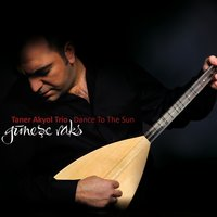Dance to the Sun — Taner Akyol