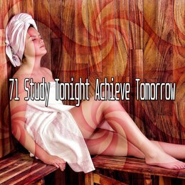 71 Study Tonight Achieve Tomorrow — Yoga