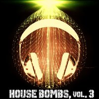 House Bombs, Vol. 3 - 20 Top Grooves — сборник