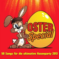 Oster Special - 50 Songs für die ultimative Hasenparty 2013 — сборник