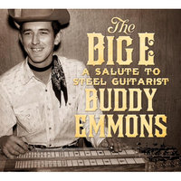 The Big E: A Salute to Steel Guitarist Buddy Emmons — сборник
