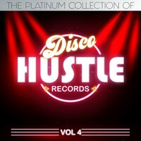 The Platinum Collection of Disco Hustle, Vol.4 — сборник