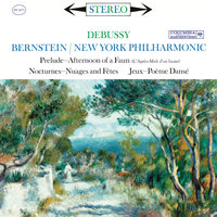 Bernstein Conducts Debussy — Леонард Бернстайн, New York Philharmonic Orchestra