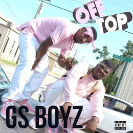 Off Top — GS Boyz