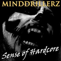 Minddrillerz (Sense of Hardcore) — сборник