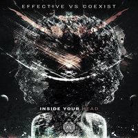 Inside Your Head — Effective, Coexist