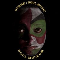 Soul Museum — Stage: Soul Music