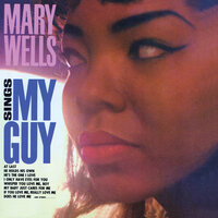 Mary Wells Sings My Guy — Mary Wells