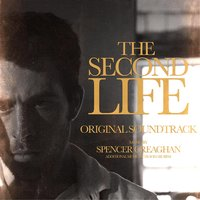 The Second Life — Spencer Creaghan