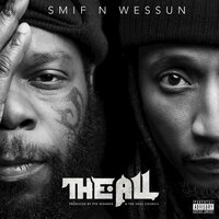 The All — Smif-N-Wessun