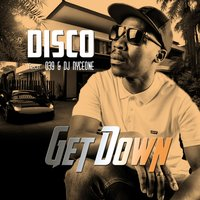 Get Down — Disco, 039, DJ Nyceone