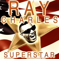 Superstar — Ray Charles