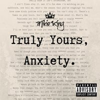 Truly Yours, Anxiety — Mikie King