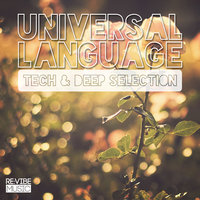 Universal Language - Tech & Deep Selection, Vol. 1 — сборник