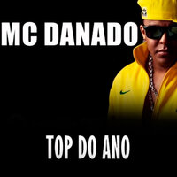 Top do Ano — Mc Danado