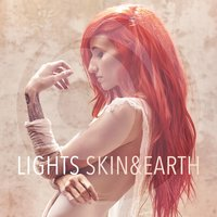 Skin&Earth — Lights