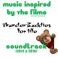 Thunder-Buddies for Life: Music Inspired by the Films Soundtrack (2012 & 2015) — Irving Berlin