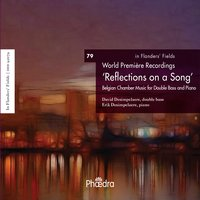 In Flanders' Fields, Vol. 79: Reflections on a Song — Various Composers, Erik Desimpelaere, David Desimpelaere / Erik Desimpelaere, David Desimpelaere