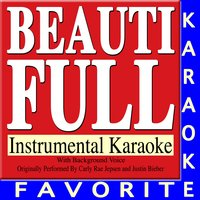 Beautiful — Karaoke Favorite