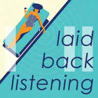 Laid-Back Listening — Stacey Ruttledge|Louise Dowd