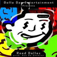 Dolla Day — Reed Dollaz