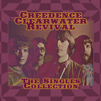 The Singles Collection — Creedence Clearwater Revival