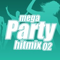 Mega Party Hitmix, Vol. 2 — сборник