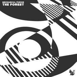The Forest — Mechanical Fusion
