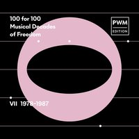100 for 100. Musical Decades of Freedom: VII 1978–1987 — сборник