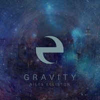 Gravity — Niles Elliston