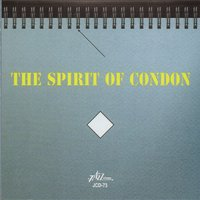The Spirit of Condon — Art Hodes, George Brunis, Art Hodes and George Brunis