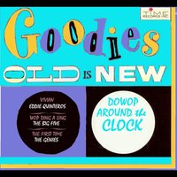 Goodies Old Is New: Dowop Around The Clock — Do Wop Around The Clock