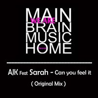 Can You Feel It — AJK