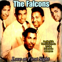 Love at First Sight — The Falcons