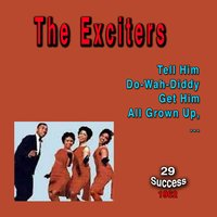The Exciters (29 Success) — The Exciters